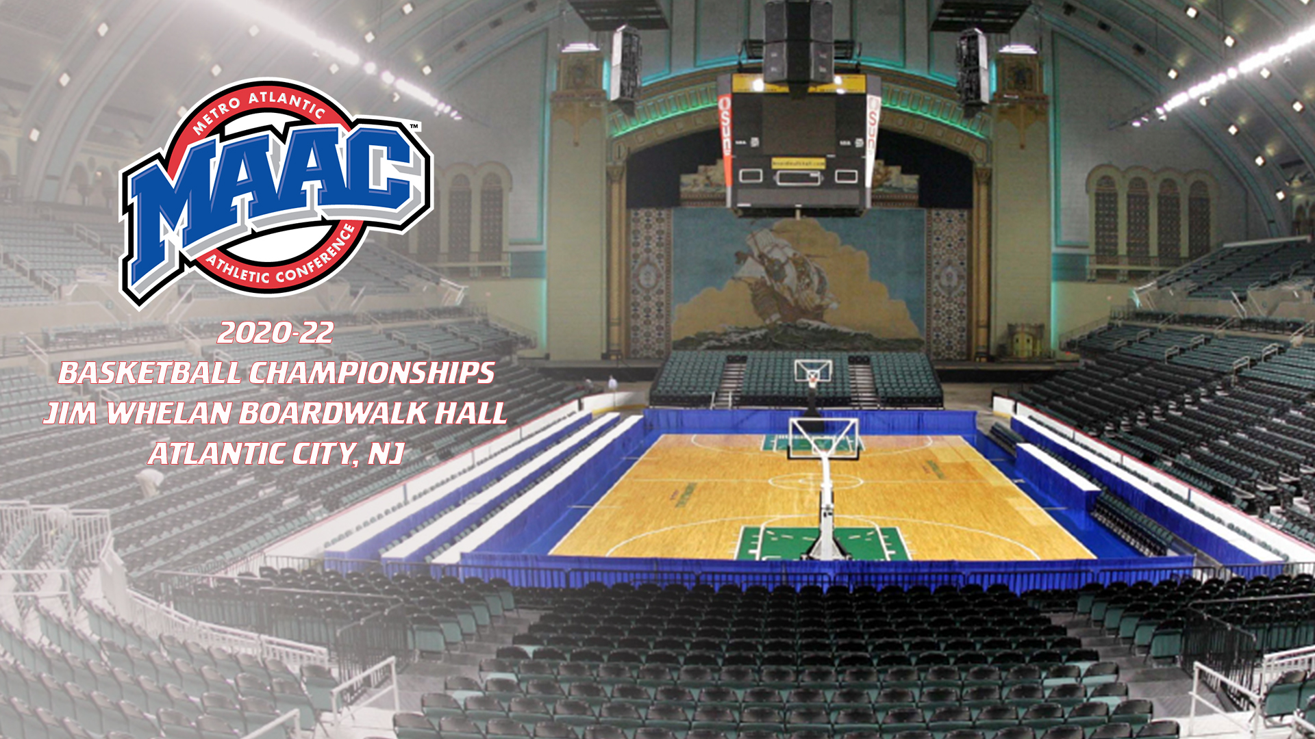 Atlantic City Selected To Host 2020 22 Maac Basketball Championships
